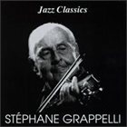 STÉPHANE GRAPPELLI Jazz Classics: Stephane Grappelli album cover