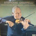 STÉPHANE GRAPPELLI Manoir De Mes Rêves - Nuages - Clopin Clopant album cover