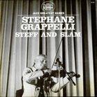 STÉPHANE GRAPPELLI Steff And Slam (aka I Giganti Del Jazz Vol. 43) album cover