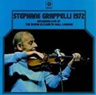 STÉPHANE GRAPPELLI Stéphane Grappelli 1972 Recorded Live At The Queen Elizabeth Hall London album cover