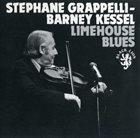 STÉPHANE GRAPPELLI Stéphane Grappelli - Barney Kessel : Limehouse Blues album cover