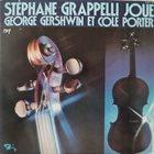 STÉPHANE GRAPPELLI Stéphane Grappelli Joue George Gershwin Et Cole Porter album cover
