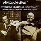 STÉPHANE GRAPPELLI Stephane Grappelli , Stuff Smith : Violins No End album cover