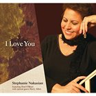 STEPHANIE NAKASIAN I Love You album cover