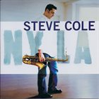 STEVE COLE NY LA album cover