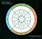 STEVE COLEMAN Steve Coleman And Five Elements : The Mancy Of Sound album cover
