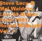 STEVE LACY Live At Dreher Paris 1981, Round Midnight Vol.1 album cover
