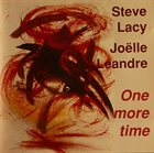STEVE LACY One More Time (with Joëlle Léandre) album cover