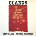 STEVE LACY Steve Lacy & Andrea Centazzo: Clangs album cover