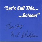 STEVE LACY Steve Lacy & Mal Waldron : Let's Call This Esteem album cover