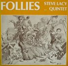 STEVE LACY Steve Lacy Quintet : Follies album cover