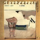 STEVE LACY Steve Lacy Trio : Capers (aka N.Y. Capers aka N.Y. Capers & Quirks) album cover
