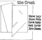 STEVE LACY The Crust album cover