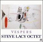 STEVE LACY Steve Lacy Octet : Vespers album cover