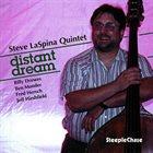 STEVE LASPINA Steve LaSpina Quintet : Distant Dream album cover