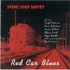 STEVE LOZA Red Car Blues album cover