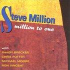 STEVE MILLION Million To One album cover