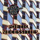 STEVE MILLION Steve Million Trio : Poetic Necessities album cover