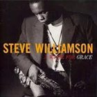 STEVE WILLIAMSON A Waltz For Grace album cover