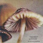 STEVEN BERNSTEIN Steven Bernstein, Marcus Rojas, Kresten Osgood : Tattoos and Mushrooms album cover