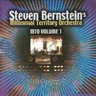 STEVEN BERNSTEIN Steven Bernstein's Millennial Territory Orchestra : MTO Volume 1 album cover