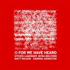 STEVEN LUGERNER For We Have Heard (EP) album cover