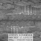 STEVEN LUGERNER Live at The Bunker album cover