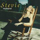 STEVIE HOLLAND Do You Ever Dream album cover