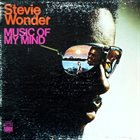 STEVIE WONDER Music of My Mind album cover