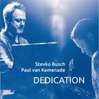 STEVKO BUSCH Stevko Busch & Paul van Kemenade : Dedication album cover