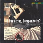 STEWART COPELAND O Que É Isso, Companheiro? (aka Four Days In September (Music From The Miramax Motion Picture)) album cover