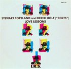 STEWART COPELAND Stewart Copeland And Derek Holt : Love Lessons album cover