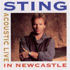 STING Acoustic Live in Newcastle album cover