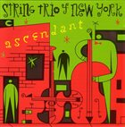 STRING TRIO OF NEW YORK Ascendant album cover