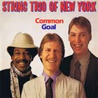 STRING TRIO OF NEW YORK Common Goal album cover