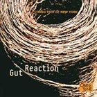 STRING TRIO OF NEW YORK Gut Reaction album cover