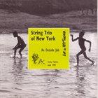 STRING TRIO OF NEW YORK Live Au Petit Faucheux album cover
