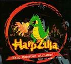 SUGAR BLUE Harpzilla - Harp Monster Strikes! Best Of Sugar Blue album cover