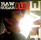 SUGAR BLUE Raw Sugar - Live album cover