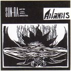 SUN RA Sun Ra And His Astro Infinity Arkestra : Atlantis Album Cover
