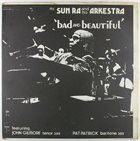 SUN RA Mr. Sun Ra And His Arkestra : Bad And Beautiful album cover