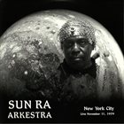 SUN RA New York City Live November 11 1979 album cover