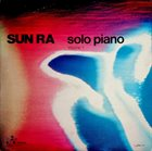 SUN RA Solo Piano, Volume 1 album cover