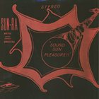 SUN RA Sun Ra And His Astro Infinity Arkestra : Sound Sun Pleasure!! album cover