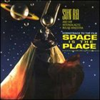 SUN RA Soundtrack to the Film Space Is the Place album cover