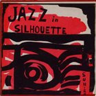 SUN RA Sun Ra And His Arkestra : Jazz in Silhouette album cover