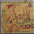 SUN RA Sun Ra And His Intergalactic Research Arkestra : The Invisible Shield album cover