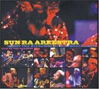SUN RA Sun Ra Arkestra Under The Direction Of Marshall Allen – Live At The Paradox album cover