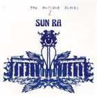 SUN RA The Antique Blacks album cover