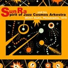 SUN RA The Spirit of Jazz Cosmos Arkestra at WUHY, 1978 album cover